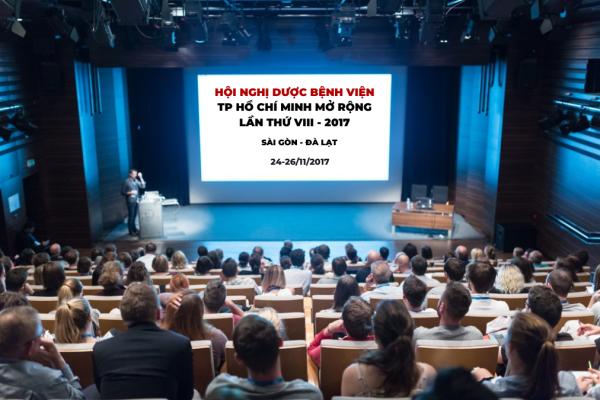 HỘI NGHỊ DƯỢC BỆNH VIỆN TP HCM MỞ RỘNG LẦN THỨ VII - 2017
